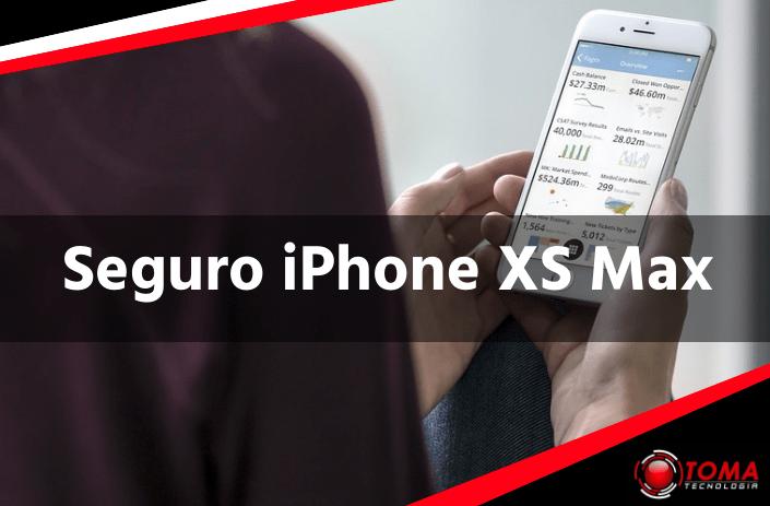 Seguro iPhone XS Max