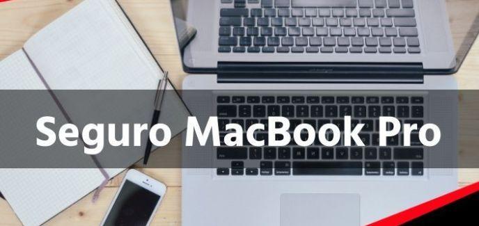 Contratar Seguro para MacBook Pro barato