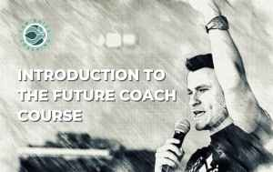 Lesson Image for Tom Bates Introduction to The Future Coach Course