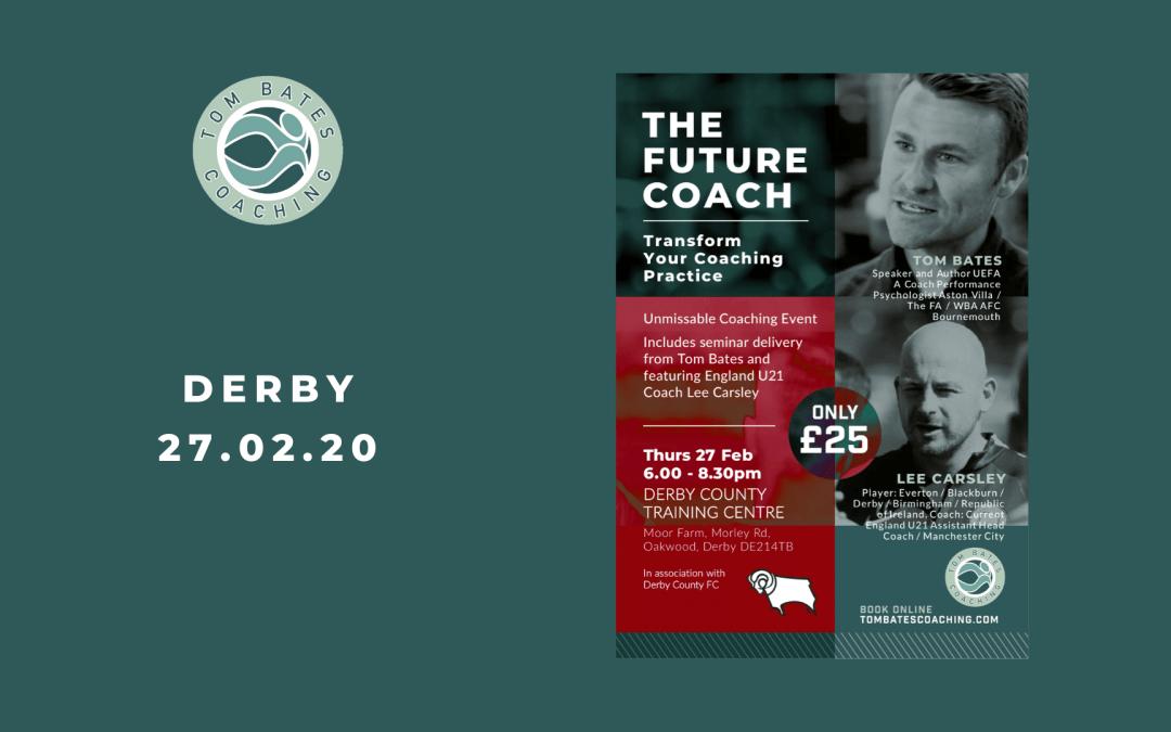 The Future Coach Seminar DERBY 27.02.20