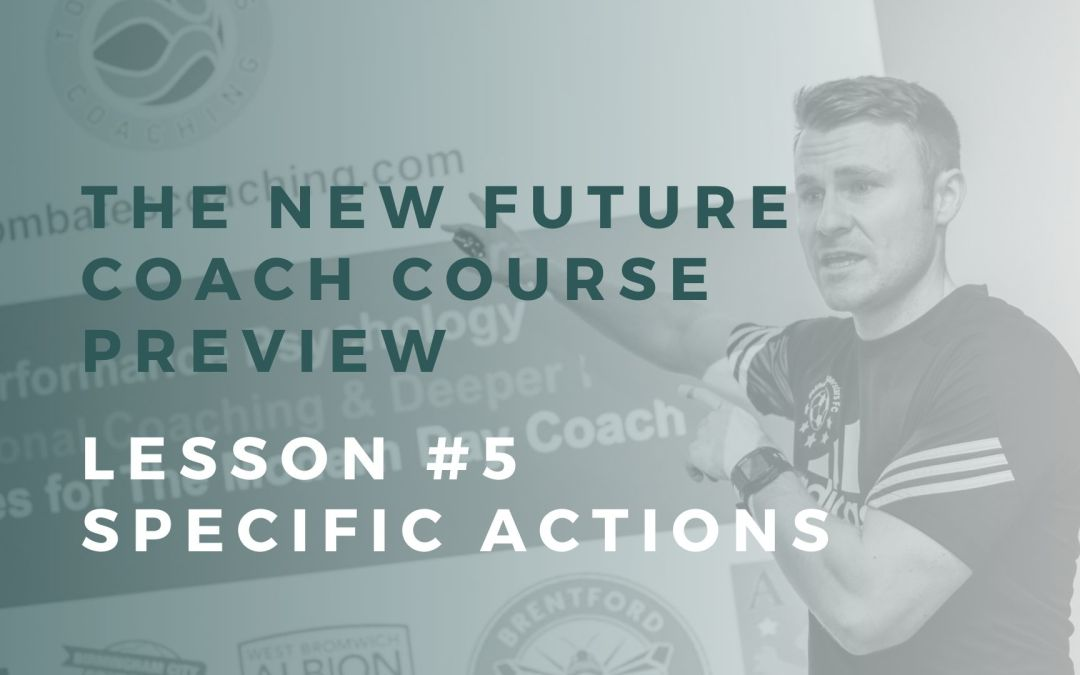 New Course Preview: Lesson #5 Specific Actions