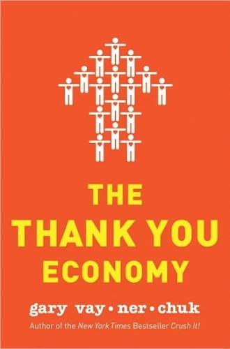 the thank you economy by gary vaynerchuk