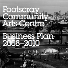 Analysis and writing for Footscray Community Arts Centre