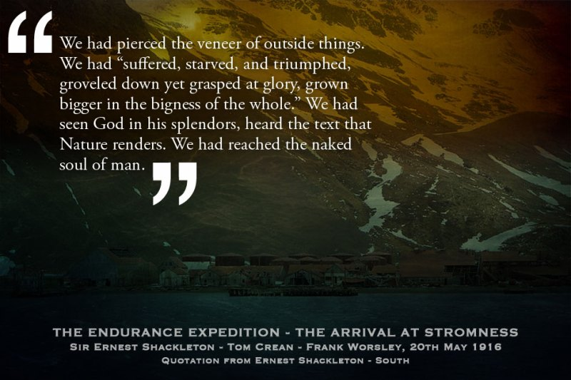Shackleton - Stromness. A Quote.