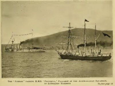 """THE NIMROD PASSING H.M.S. """"POWERFUL"""", FLAGSHIP OF THE AUSTRALASIAN SQUADRON, IN LYTTELTON HARBOUR"""