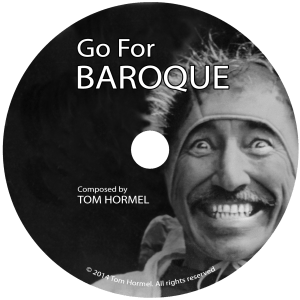 """""""Go For Baroque"""" from Go For Baroque by Tom Hormel. Released: 2014. Track 1 of 1."""