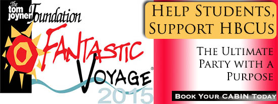 Book the Tom Joyner Cruise Today – Fantastic Voyage 2015