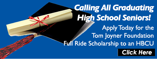2015 Tom Joyner Foundation Full-Ride Scholarship Application