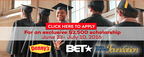 Denny's Hungry for Education  & Tom Joyner Foundation BETX Scholarship