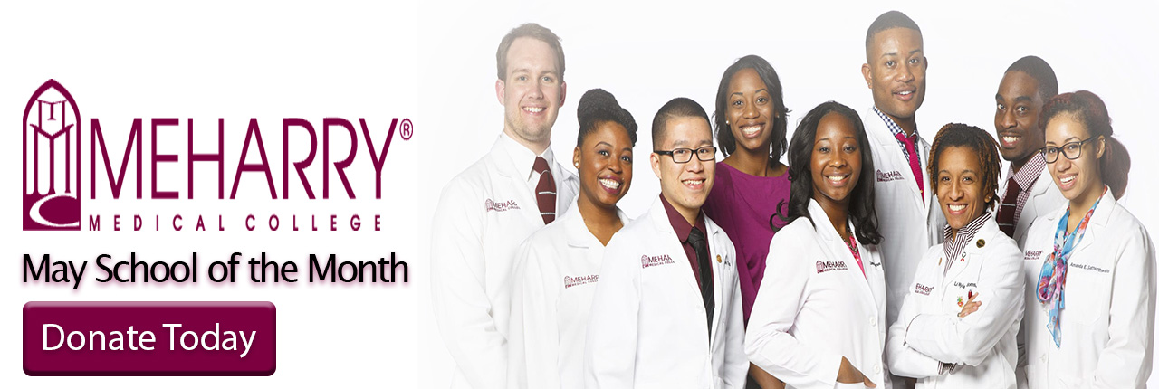 Meharry Medical College is Our May School of the Month
