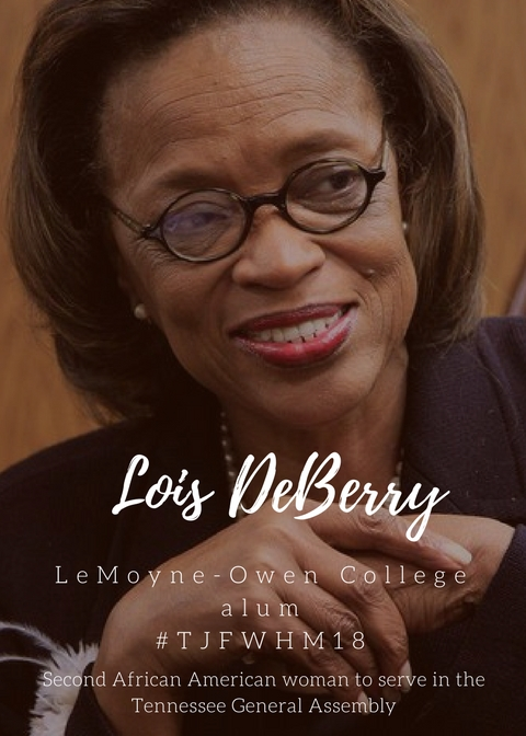 #TJFWHM18 Lois DeBerry, 1st Woman Elected to Serve in the Tennessee House of Representatives