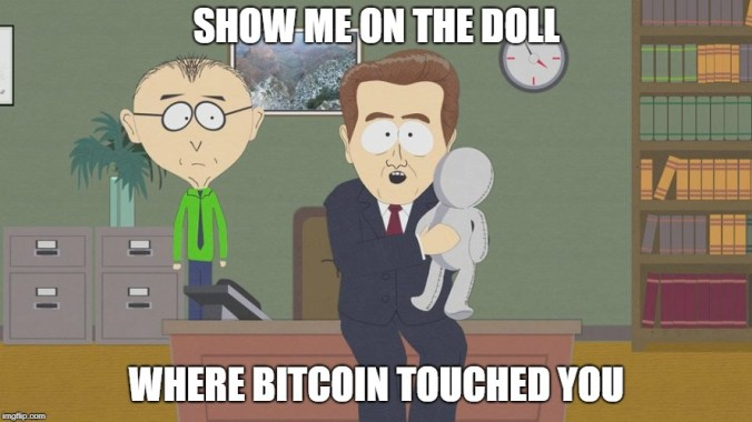 bitcoin touched you.
