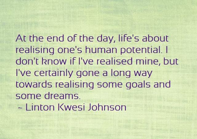 Realising potential Linton Kwesi Johnson