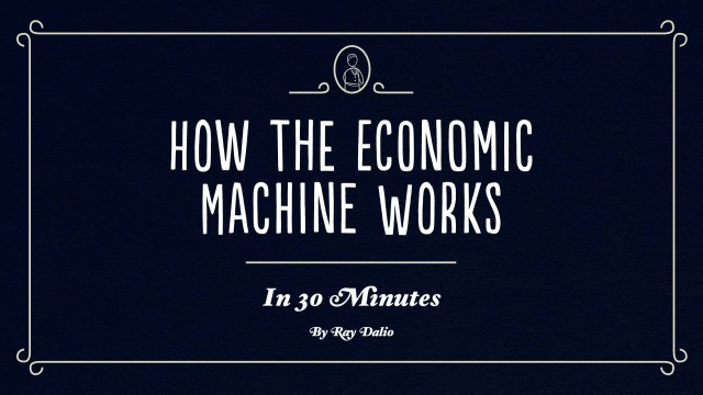 how the economic macihine works
