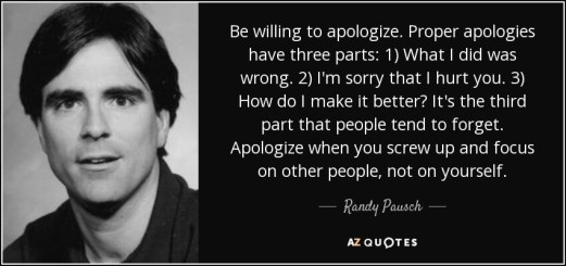 quote-be-willing-to-apologize-proper-apologies-have-three-parts-1-what-i-did-was-wrong-2-i-randy-pausch-75-18-76