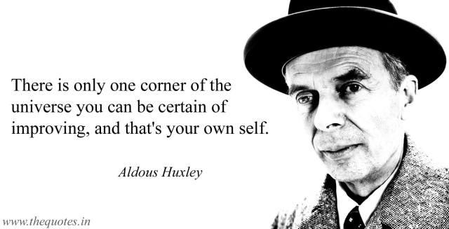 Aldous Huxley Quote improvement