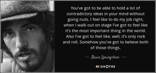 cognitive dissonance bruce springsteen boss quote