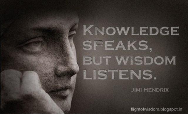 """""""Knowledge Speaks, But Wisdom Listens."""" - Jimi Hendrix Record"""