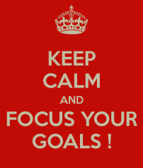 keep-calm-and-focus-your-goals