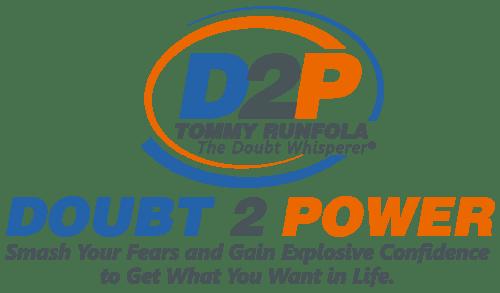 Doubt 2 Power Program Tommy Runfola