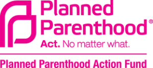 Planned Parenthood Advocacy Fund banner