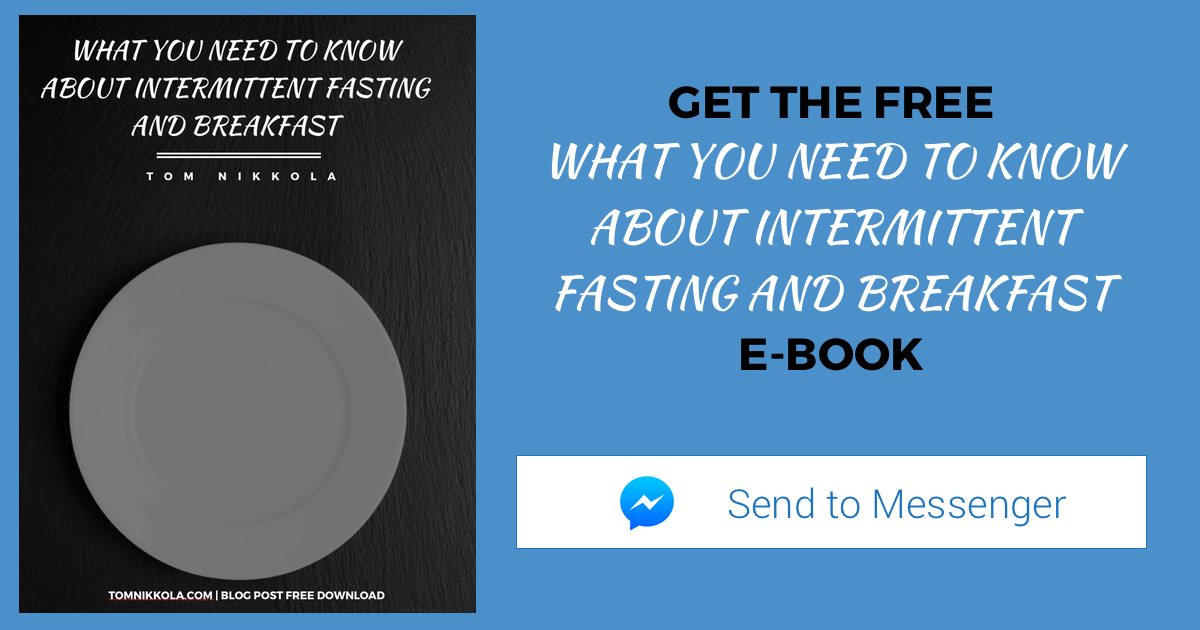 What You Need to Know About Intermittent Fasting and Breakfast E-Book | Tom Nikkola