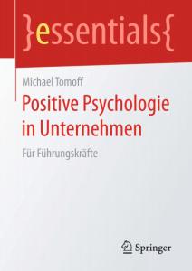 Bestseller Positive Psychologie in Unternehmen - Michael Tomoff