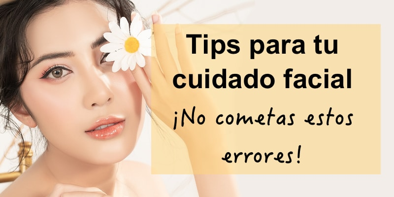 tips para cuidado facial