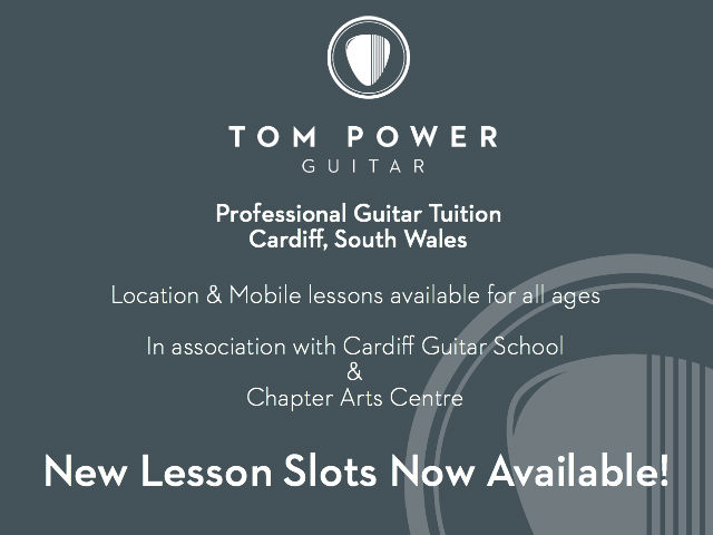 Information for new time slots made available for guitar lessons and tuition with Cardiff based professional guitar teacher Tom Power Guitar.