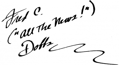 """Fred C. (""""all the news!"""") Dobbs"""