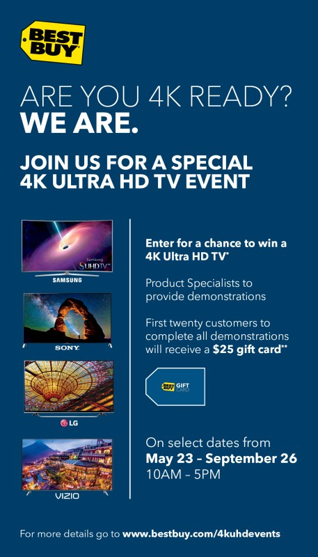 Make sure to come out to Best Buy for the 4k Ultra HD vendor demonstration days on select  Saturdays May 23 – September 26