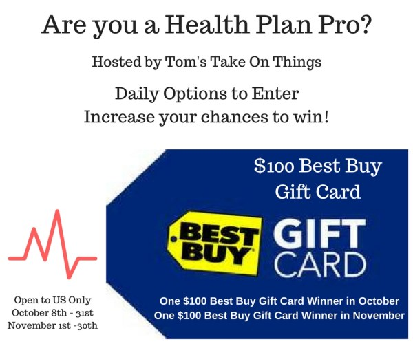 Are you a Health Care Plan Pro? + Win a $100 Best Buy Gift Card in both Oct and NOV