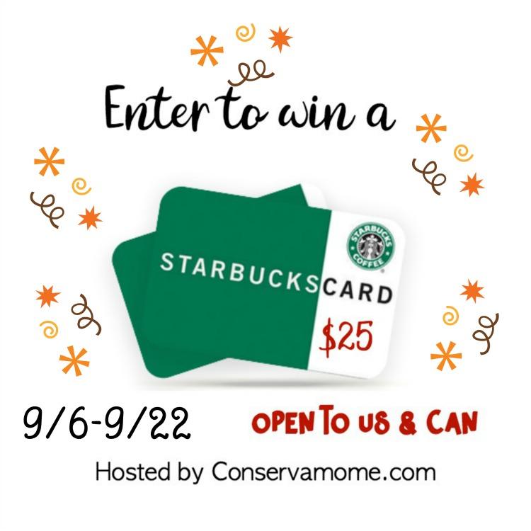 $25 Starbucks Gift Card ~ Ends 9/22