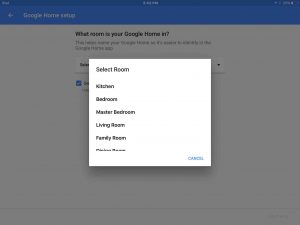 Picture of the Google Home App on iOS, setup, showing the list of room choices window.