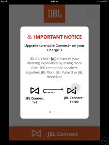 Screenshot of the JBL Connect Plus app on iOS. Connected to a JBL Charge 3 speaker. Displaying first important notice about upgrading the firmware on this connected Bluetooth speaker.