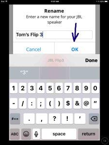 Screenshot of the JBL Connect Plus app on iOS, showing the JBL Flip 3 speaker rename screen. The name has been edited to Tom's Flip 3. JBL Flip 3 change name.