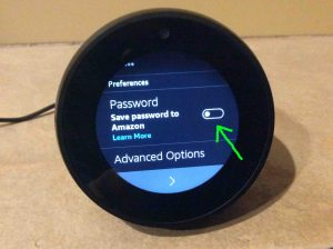Picture of the Alexa Echo Spot talking speaker, showing its Save WiFi Password to Amazon screen, with that setting switch off.