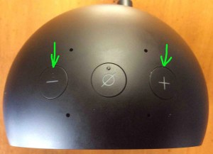 Picture of the Amazon Echo Spot Alexa Speaker, top view, showing volume buttons highlighted.