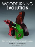 Woodturning Evolution by Nick Agar and David Springett