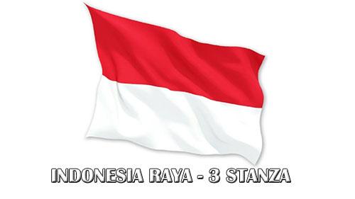 Lagu indonesia raya - 3 stanza