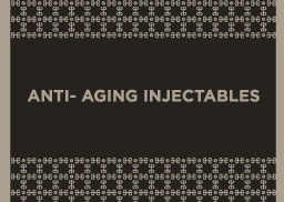 Anti Aging Injectables