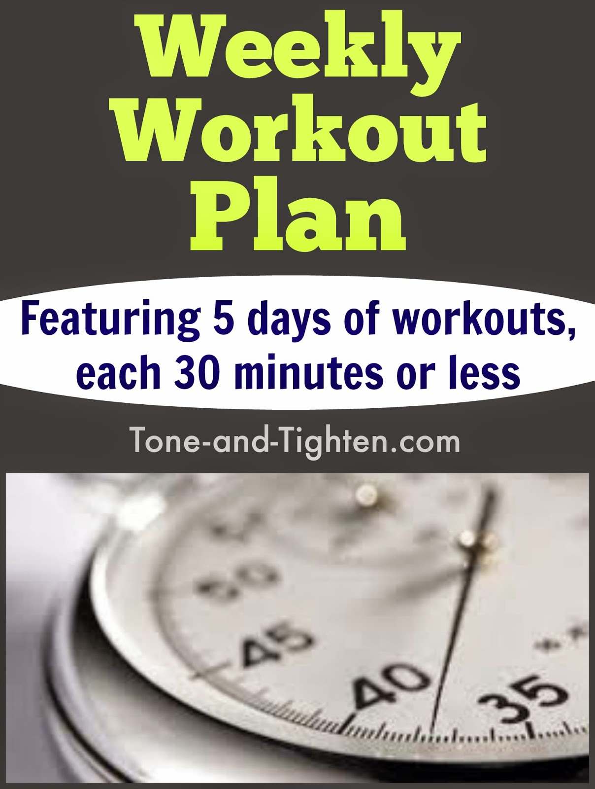 Weekly Workout Plan – The Best Of Our Quick Workouts – 30 Minutes Or ...