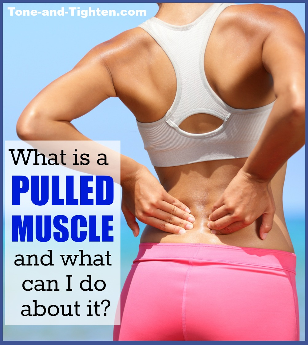What is a muscle pull / strain? | Tone and Tighten