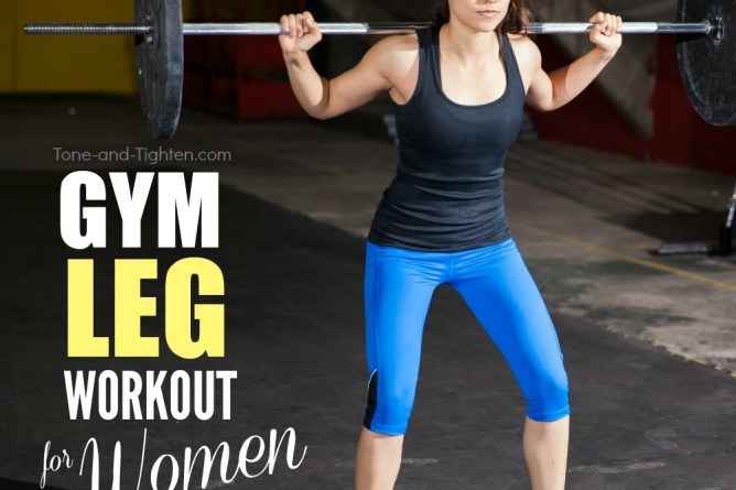 Gym Leg Workout For Women Tone And Tighte