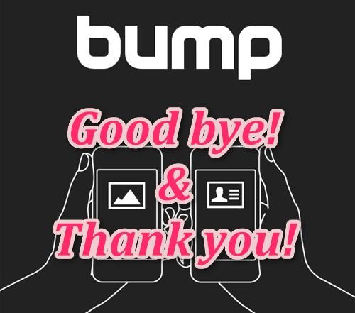 bump Good bye & Thank you!