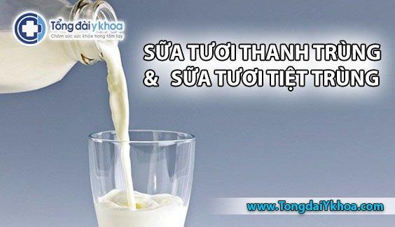 Sữa tươi thanh trùng và sữa tươi tiệt trùng có gì khác nhau