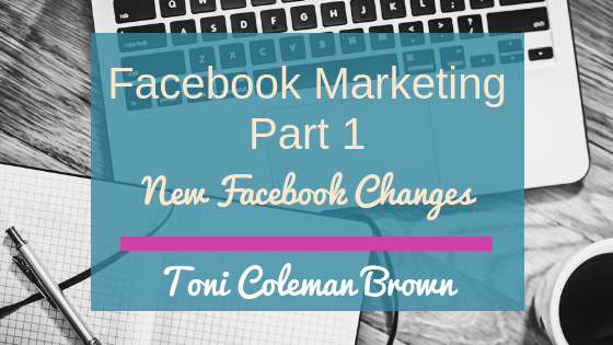 Facebook Marketing Pt 1 – Facebook Changes