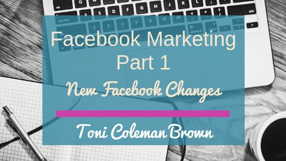 Facebook Marketing Pt 1 – Facebook Changes