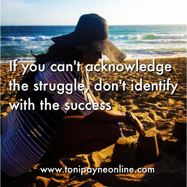 Toni Payne Quotes about people who only identify with Success