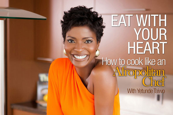Afropolitan Chef Cookbook , a Cookbook inspired by AFRICA is a must have